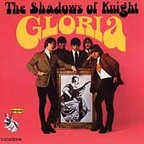 The Shadows Of Knight - Gloria