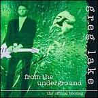 The Shame - From The Underground · The Official Bootleg (released by Greg Lake)