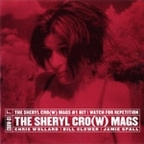 The Sheryl Cro(w) Mags - The Sheryl Cro(w) Mags #1 Hit
