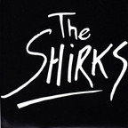 The Shirks - s/t