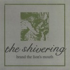 The Shivering - Brand The Lion's Mouth