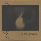 The Shivering - To The Ground