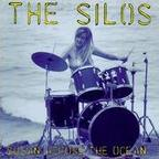The Silos - Susan Across The Ocean