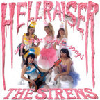 The Sirens - Hellraiser And Other Sweet Songs