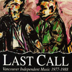 The Skulls (CA) - Last Call · Vancouver Independent Music 1977-1988