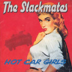 The Slackmates - Hot Car Girls