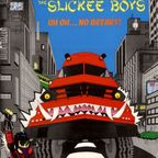The Slickee Boys - Uh Oh... No Breaks!