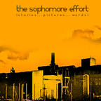 The Sophomore Effort - Stories... Pictures... Words
