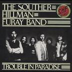 The Souther Hillman Furay Band - Trouble In Paradise