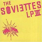 The Soviettes - LP III