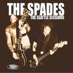 The Spades - The Seattle Sessions