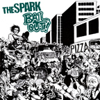 The Spark - Bail Out!