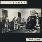 The Sports - Fair Game