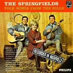 The Springfields (UK) - Folk Songs From The Hills