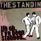 The Stand In - Uh Oh, I've Been Stabbed