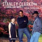 The Stanley Clarke Trio - Jazz In The Garden