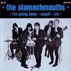 The Stomachmouths - I'm Going Away