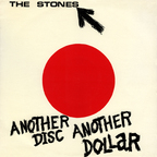 The Stones - Another Disc Another Dollar