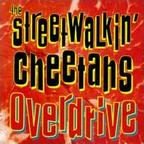 The Streetwalkin' Cheetahs - Overdrive