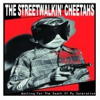 The Streetwalkin' Cheetahs - Waiting For The Death Of My Generation