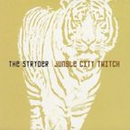 The Stryder - Jungle City Twitch