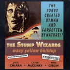The Stump Wizards - Waxy Yellow Buildup