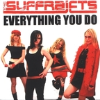 The Suffrajets - Everything You Do