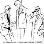 The Suicide Commandos - The Commandos Commit Suicide Dance Concert