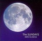 The Sundays - Static & Silence