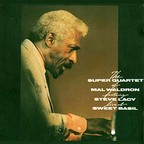 The Super Quartet Of Mal Waldron - Live At Sweet Basil