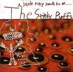 The Super Stinky Puffs Band - A Little Tiny Smelly Bit Of ... (released by The Stinky Puffs)
