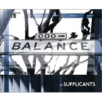 The Supplicants - Balance