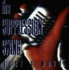 The Suppression Swing - Just A Word