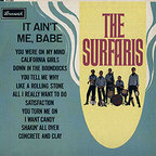 The Surfaris - It Ain't Me, Babe