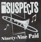 The Suspects (US 2) - Ninety-Nine Paid