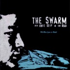 The Swarm · AKA Knee Deep In The Dead - Old Blue Eyes Is Dead