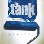 The Tank - Remodel
