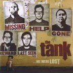 The Tank - ...We Were Lost