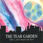 The Tear Garden - The Last Man To Fly