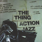 The Thing - Action Jazz
