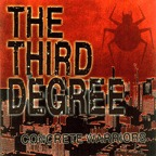 The Third Degree - Concrete Warriors