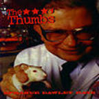 The Thumbs - Sprague Dawley Rats