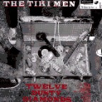 The Tiki Men - Twelve Dusty Diamonds