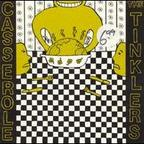 The Tinklers - Casserole