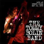 The Tommy Bolin Band - Live At Ebbets Field May 13, 1976