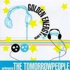 The Tomorrowpeople - Golden Energy