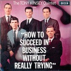 The Tony Kinsey Quintet - How To Succeed In Business Without Really Trying