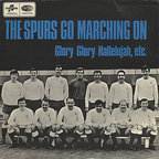 The Tottenham Hotspur F.C. Team - The Spurs Go Marching On