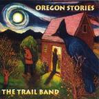 The Trail Band - Oregon Stories