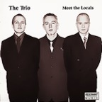 The Trio (NO) - Meet The Locals